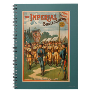 The Imperial Burlesquers Female Soldiers Play Spiral Note Book
