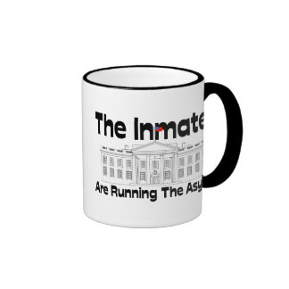 The Inmates Are Running The Asylum Coffee Mugs