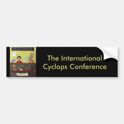 The International Cyclops Conference Bumper Stickers