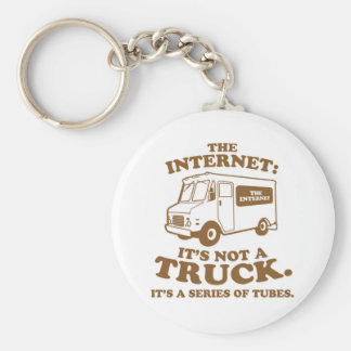 the Internet is not a truck. It's a series of tube Basic Round Button Keychain
