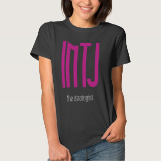 The INTJ 4 Gals Tee Shirts