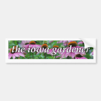 the iowa gardener bumper sticker