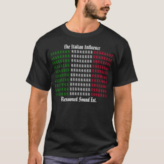 The Italian Influence T-Shirt
