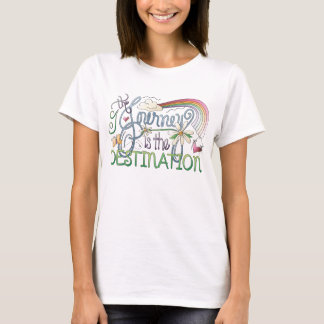 The Journey is the Destination T-Shirt
