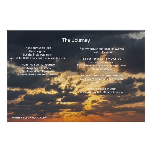 The Journey  Written by: Cheryl Kinney Posters