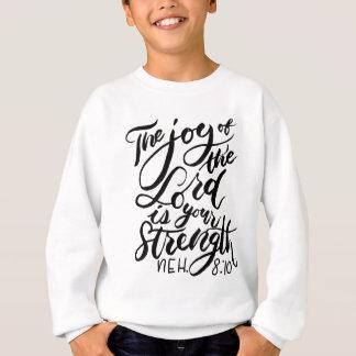 The Joy of the Lord Brush Script Sweatshirt