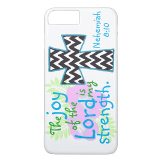 The joy of the Lord is my strength bible verse iPhone 7 Plus Case