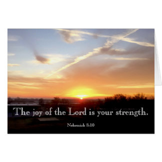 The Joy of the Lord is your strength. Card