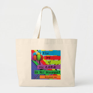 The Joy of the Lord Large Tote Bag