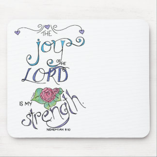 the Joy of the Lord Mouse Pad