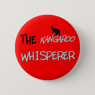 The Kangaroo Whisperer T-Shirts and Gifts 2 Inch Round Button
