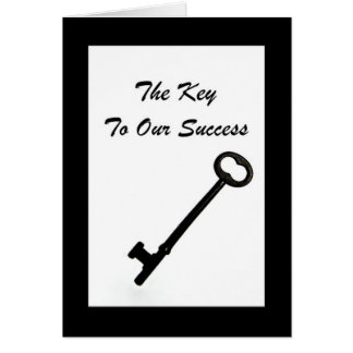 The Key To Our Success Is You! Boss's Day Card