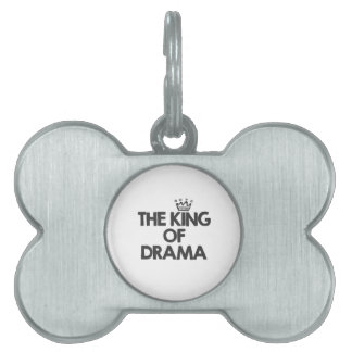 The king of drama pet tag