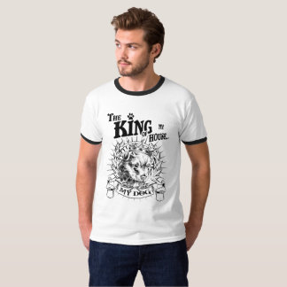 THE KING OF MY HOUSE... MY DOG T-Shirt