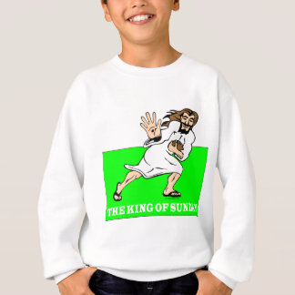 THE KING OF SUNDAY SWEATSHIRT