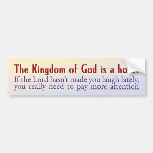 The Kingdom of God is a Hoot! Bumper Sticker