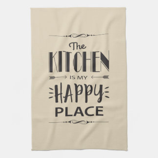 The Kitchen is My Happy Place Kitchen Towel