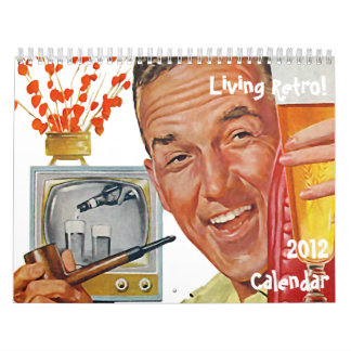 The Kitsch Bitsch : Living Retro 2012 Calendar