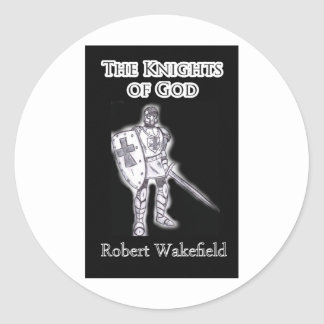 'The Knights of God' Round Sticker