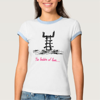 The ladder of love tshirts