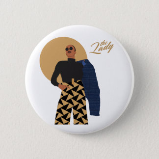 The Lady - Triangle 2 Inch Round Button