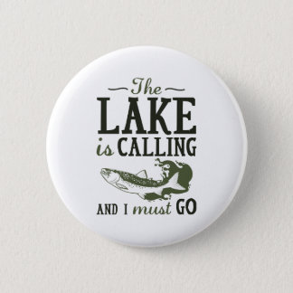 The Lake Is Calling 2 Inch Round Button