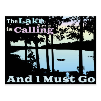 The Lake is Calling and I Must Go Postcard