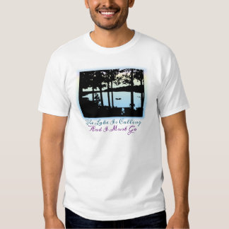 The Lake is Calling I Must Go Tee Shirt