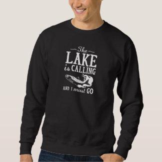 The Lake Is Calling Sweatshirt