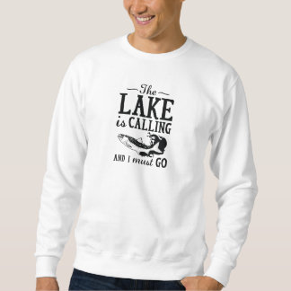 The Lake Is Calling Sweatshirt