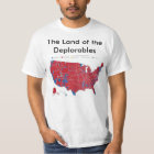 The Land of the Deplorables T-Shirt