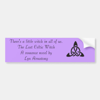 The Last Celtic Witch Bumper Sticker