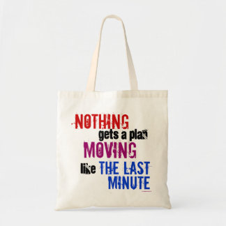 The Last Minute Budget Tote Bag