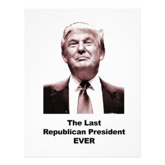 The Last Republican President Ever Letterhead