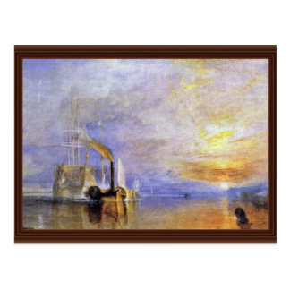 """The Last Voyage Of The Fighting Temeraire """""""" """" By Postcard"""