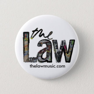 The Law - Logo - Badge 2 Inch Round Button
