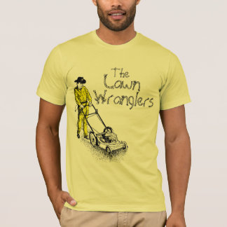 The Lawn Wranglers T-Shirt