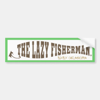 The Lazy Fisherman Bumper Sticker