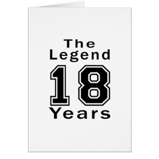 The Legend 18 Years Birthday Gifts Card