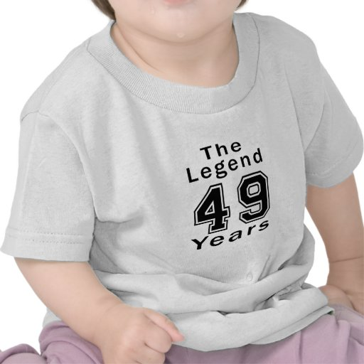 The Legend 49 Years Birthday Gifts Tee Shirts