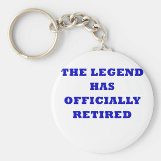 The Legend Has Officially Retired Basic Round Button Keychain