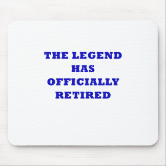 The Legend Has Officially Retired Mouse Pad