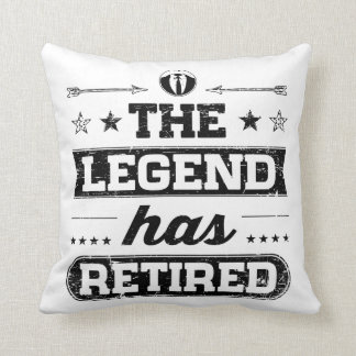 The Legend Has Retired Throw Pillow