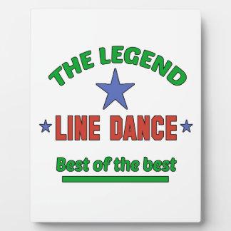 The Legend Of Line dance Plaque