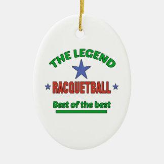The Legend Of Racquetball Ceramic Ornament
