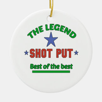 The Legend Of Shot Put Ceramic Ornament