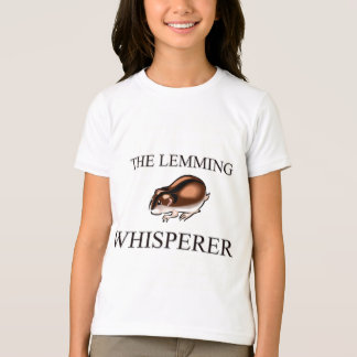 The Lemming Whisperer T-Shirt