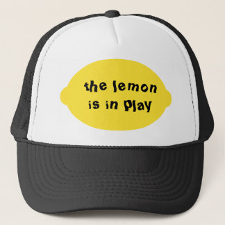 The Lemon is in Play Hat