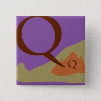 The Letter Q Square Button