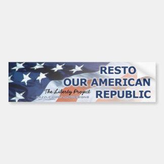 The Liberty Project—Restore Our American Republic Bumper Stickers